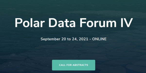 The Polar Data Forum IV will be co-hosted online by the Royal Belgian institute of Natural Sciences and the European Polar Board (EPB) and the Netherlands Organisation for Scientific Research (NWO) in The Hague (NL) from September 20th to 24th, 2021.